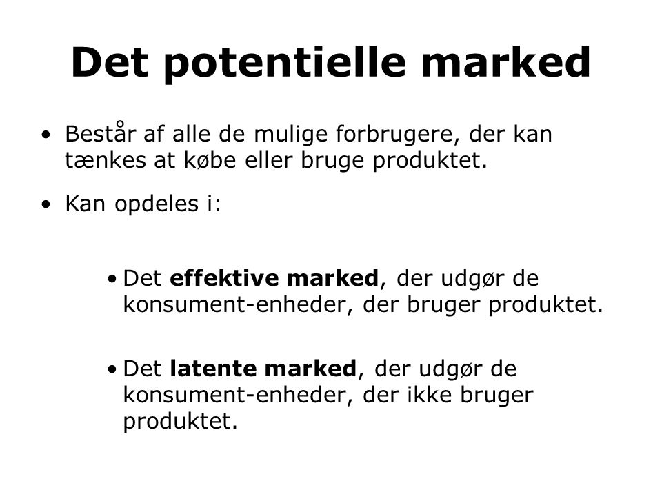 Det potentielle marked