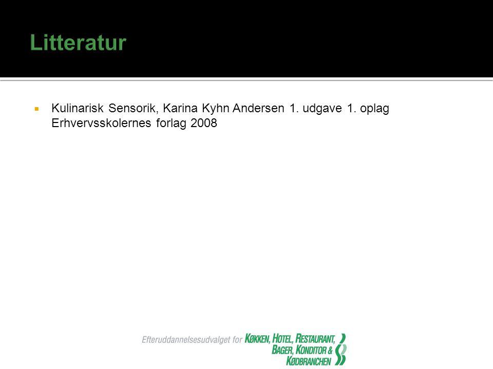 Litteratur Kulinarisk Sensorik, Karina Kyhn Andersen 1.