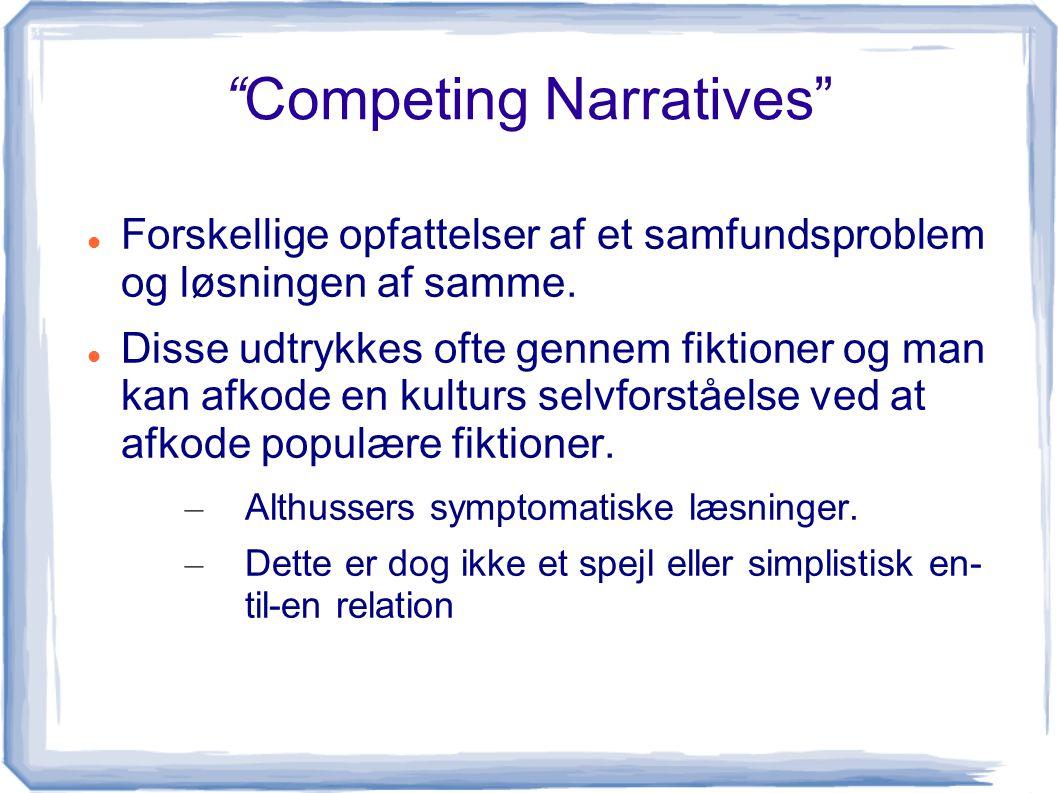Competing Narratives
