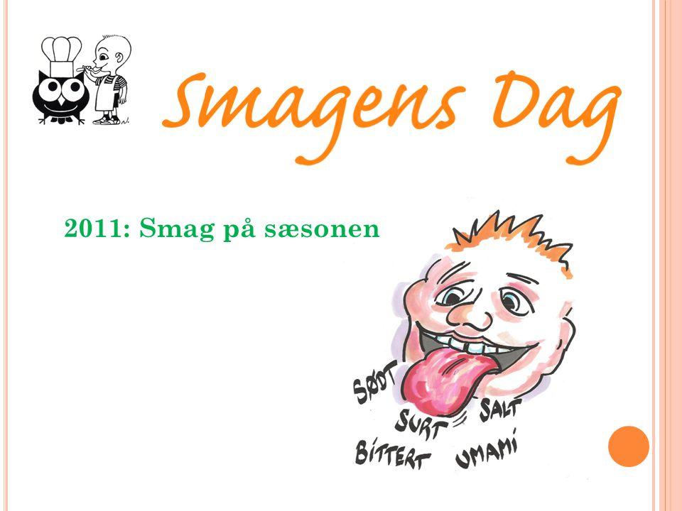 2011: Smag på sæsonen Signe: