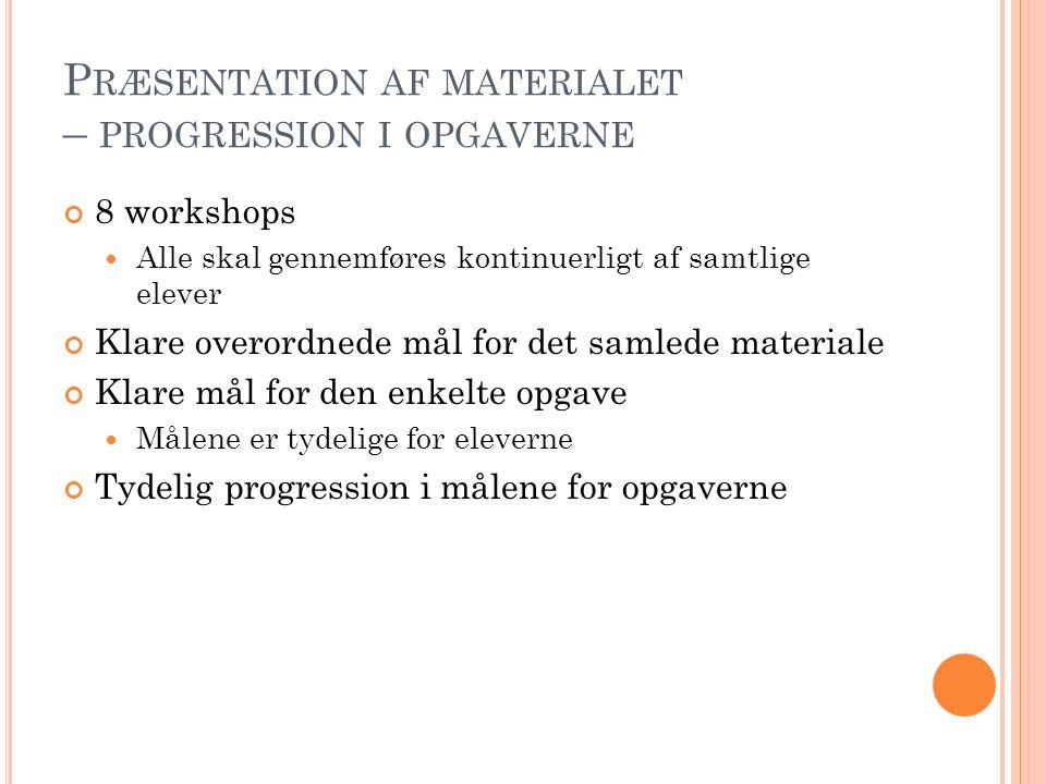 Præsentation af materialet – progression i opgaverne