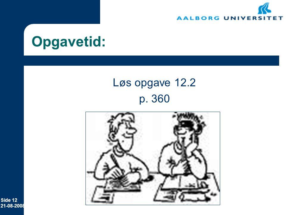 Erhvervsøkonomi 12-11-2006 Opgavetid: Løs opgave 12.2 p. 360