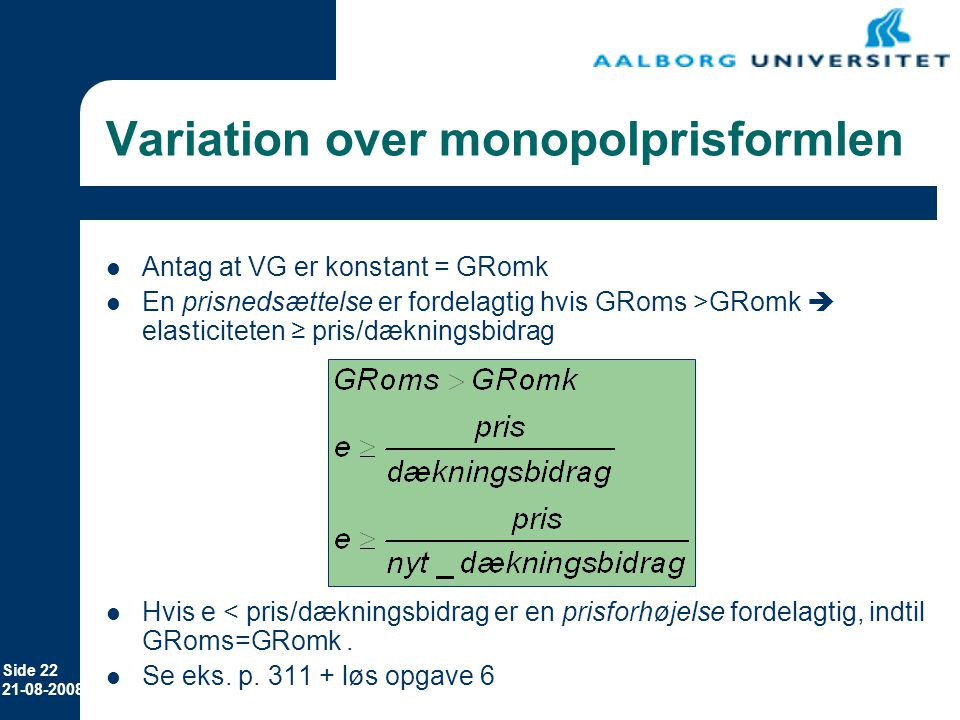 Variation over monopolprisformlen