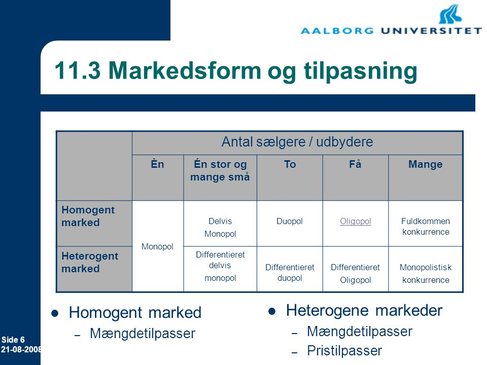 11.3 Markedsform og tilpasning