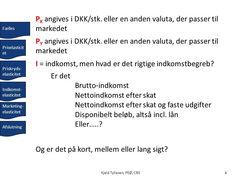 PX angives i DKK/stk. eller en anden valuta, der passer til markedet
