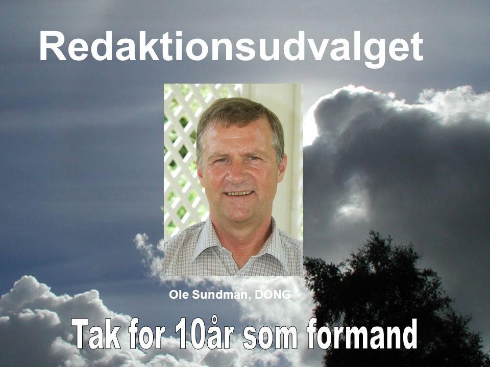 Redaktionsudvalget Ole Sundman, DONG Tak for 10år som formand