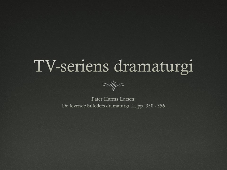 TV-seriens dramaturgi