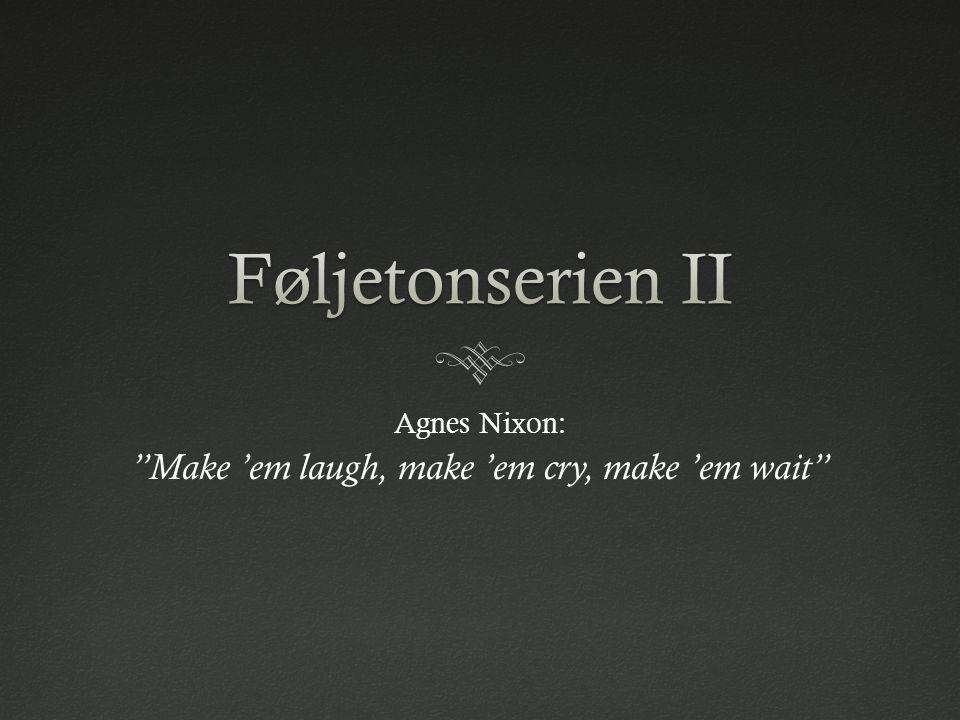 Agnes Nixon: Make 'em laugh, make 'em cry, make 'em wait