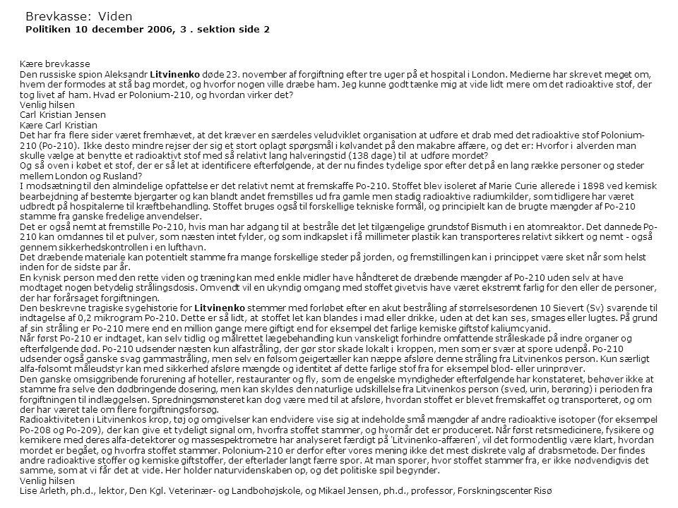 Brevkasse: Viden Politiken 10 december 2006, 3 . sektion side 2