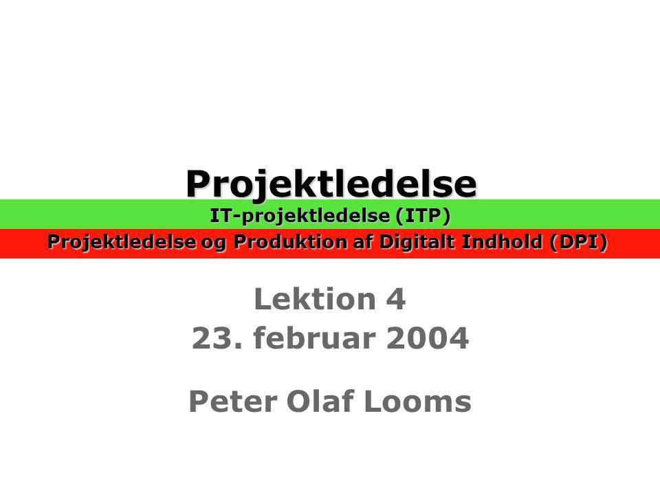 Lektion 4 23. februar 2004 Peter Olaf Looms