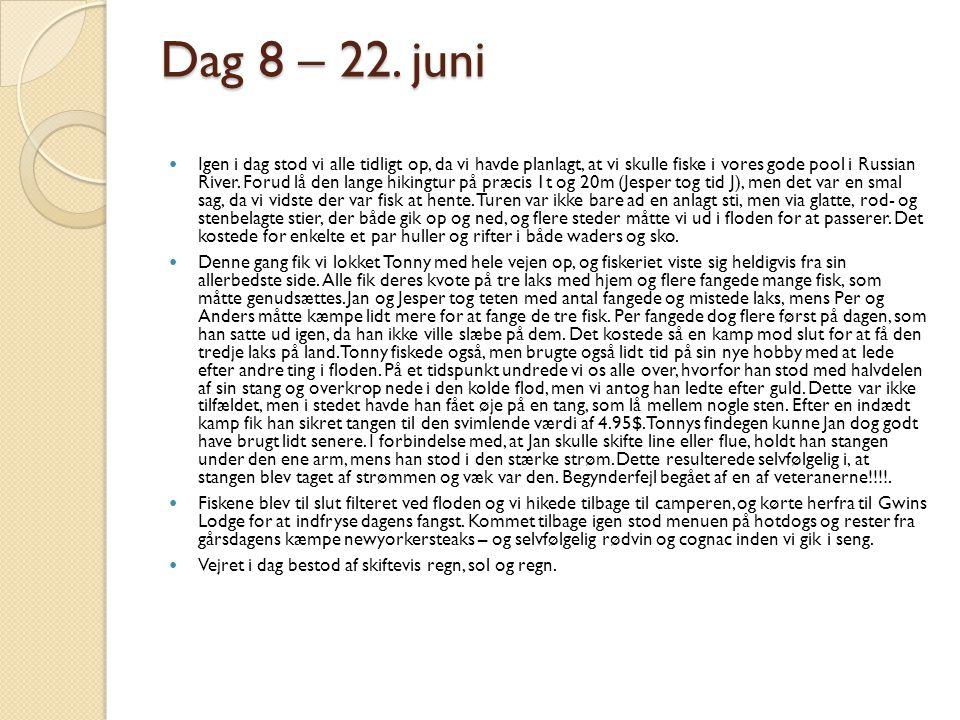 Dag 8 – 22. juni