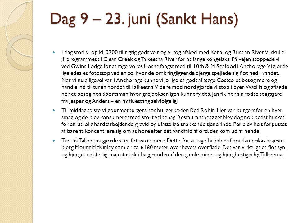 Dag 9 – 23. juni (Sankt Hans)