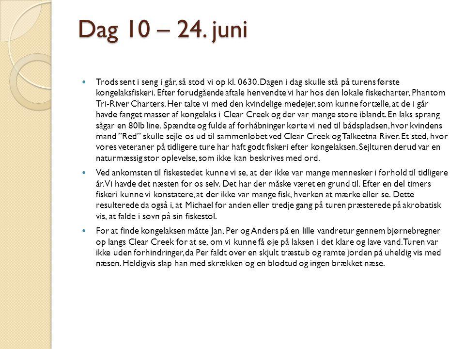 Dag 10 – 24. juni