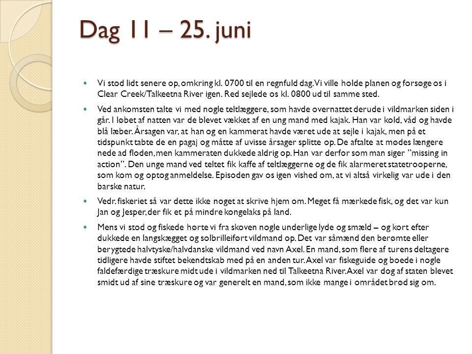 Dag 11 – 25. juni