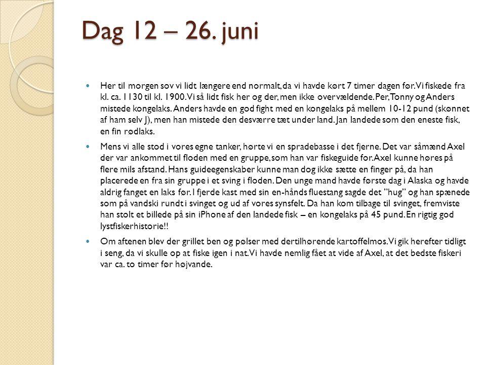 Dag 12 – 26. juni