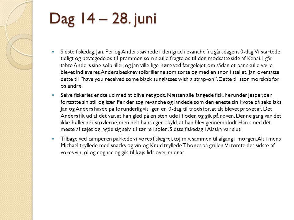 Dag 14 – 28. juni