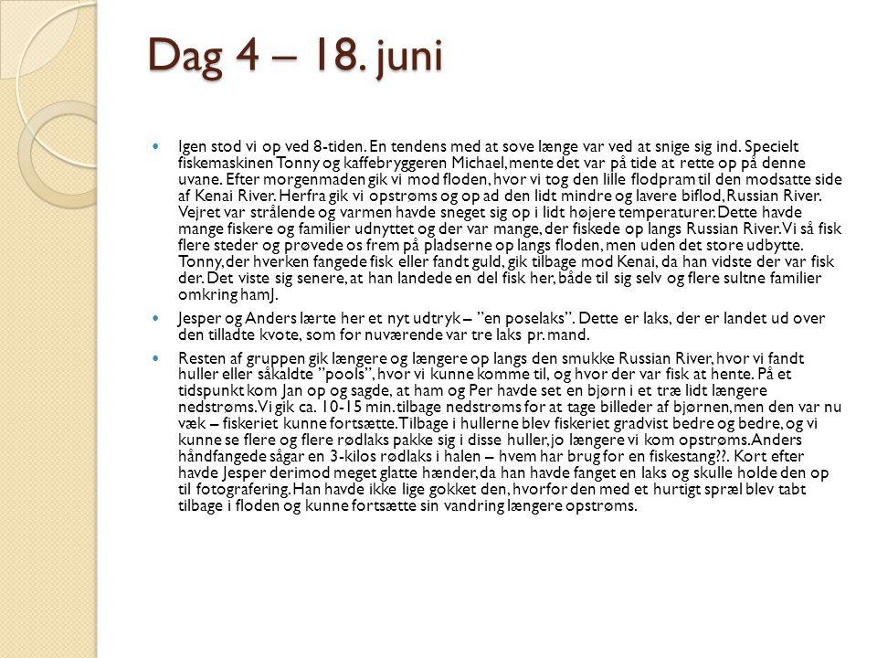 Dag 4 – 18. juni