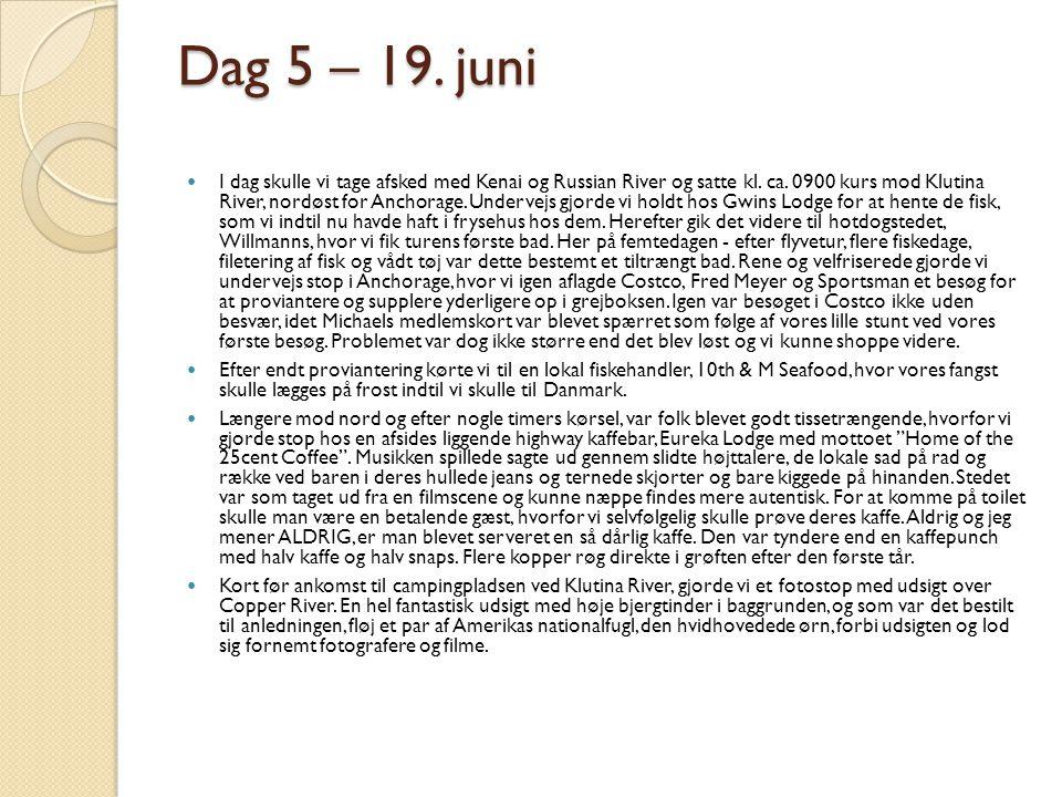 Dag 5 – 19. juni