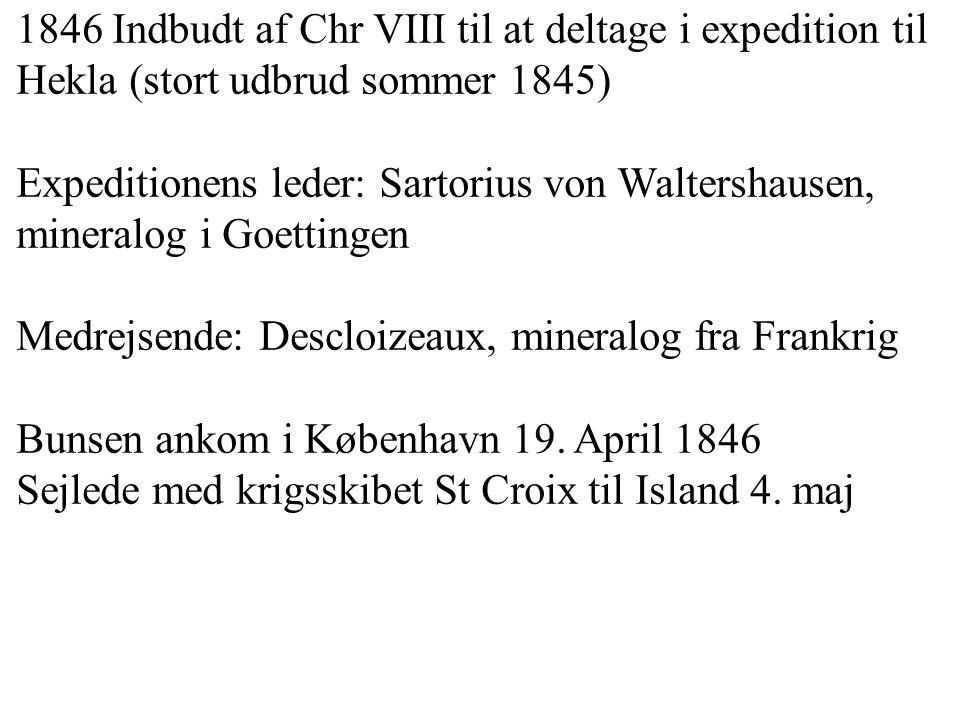 1846 Indbudt af Chr VIII til at deltage i expedition til