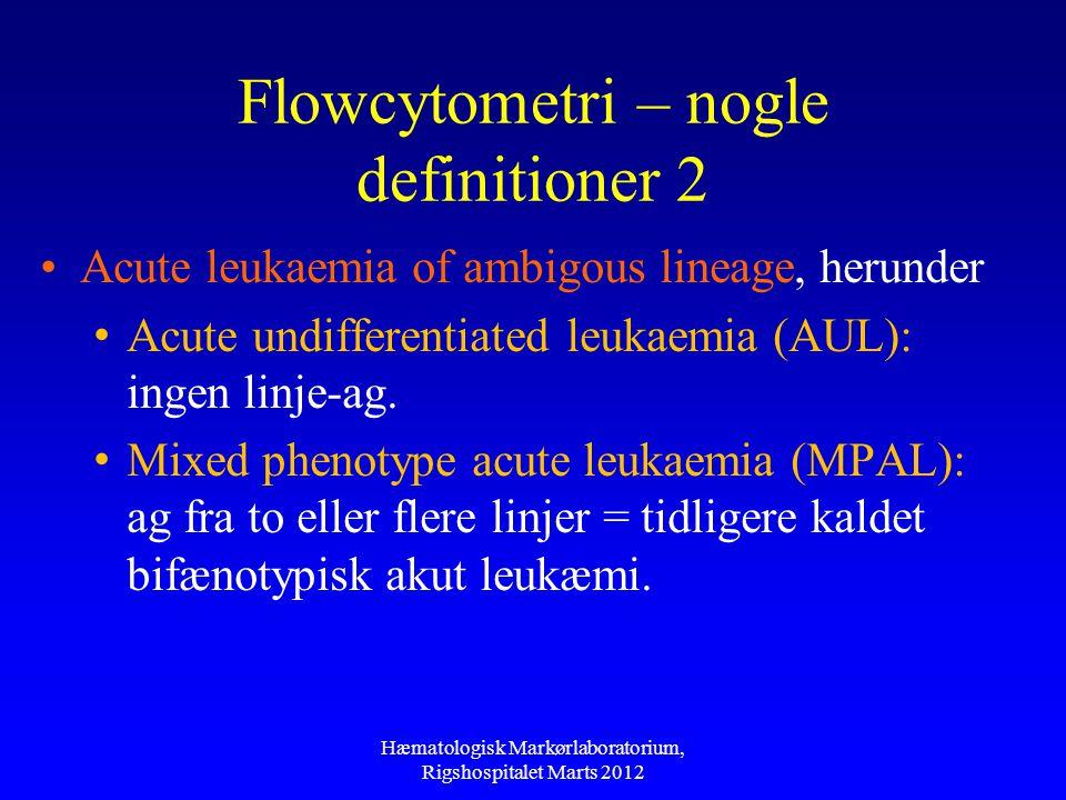 Flowcytometri – nogle definitioner 2