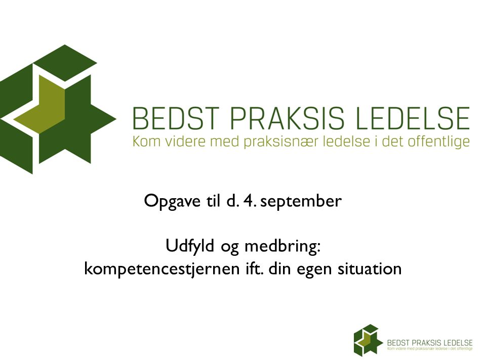 Opgave til d. 4. september Udfyld og medbring: kompetencestjernen ift
