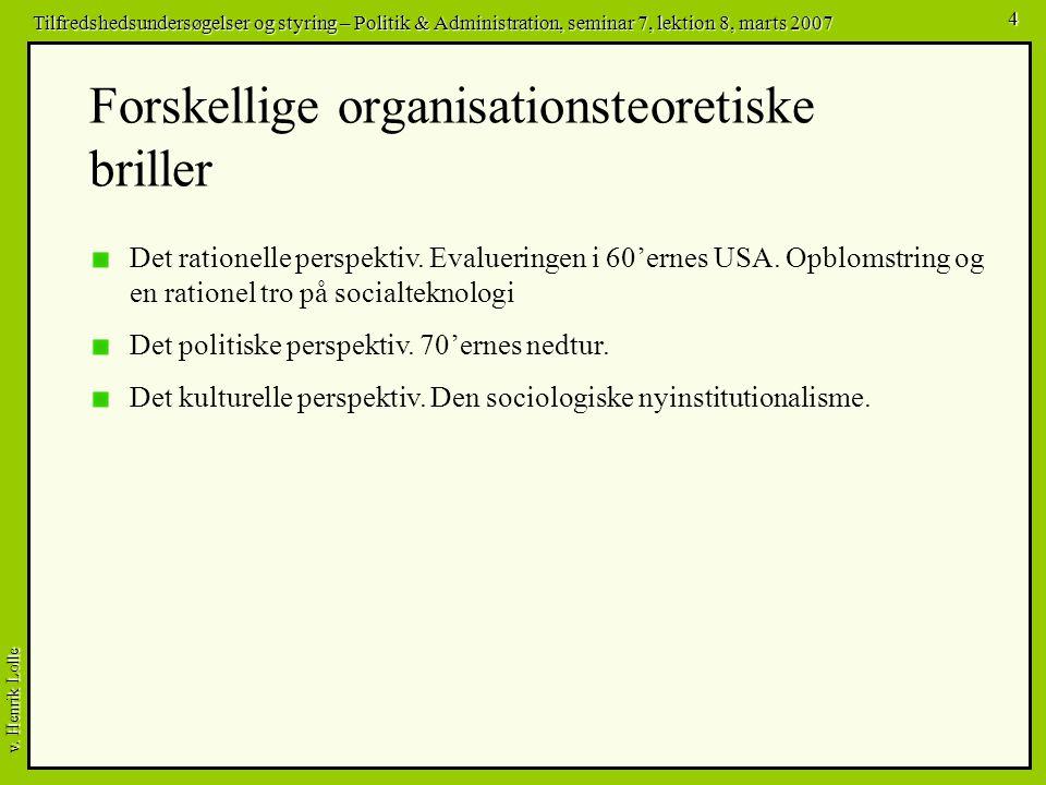 Forskellige organisationsteoretiske briller