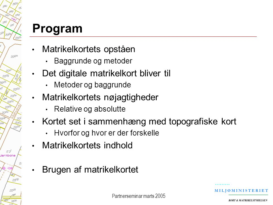 Program Matrikelkortets opståen Det digitale matrikelkort bliver til