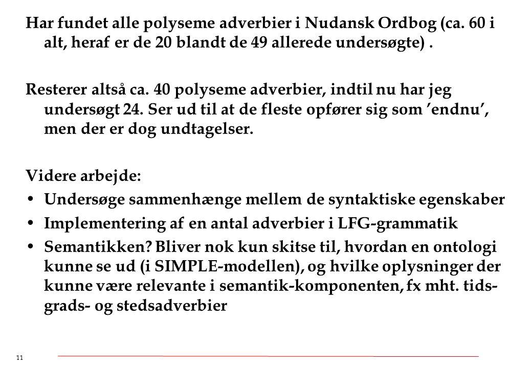 Har fundet alle polyseme adverbier i Nudansk Ordbog (ca