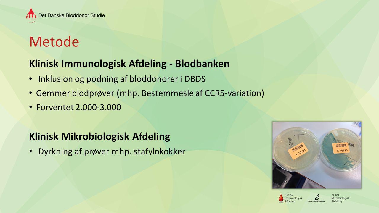 Metode Klinisk Immunologisk Afdeling - Blodbanken