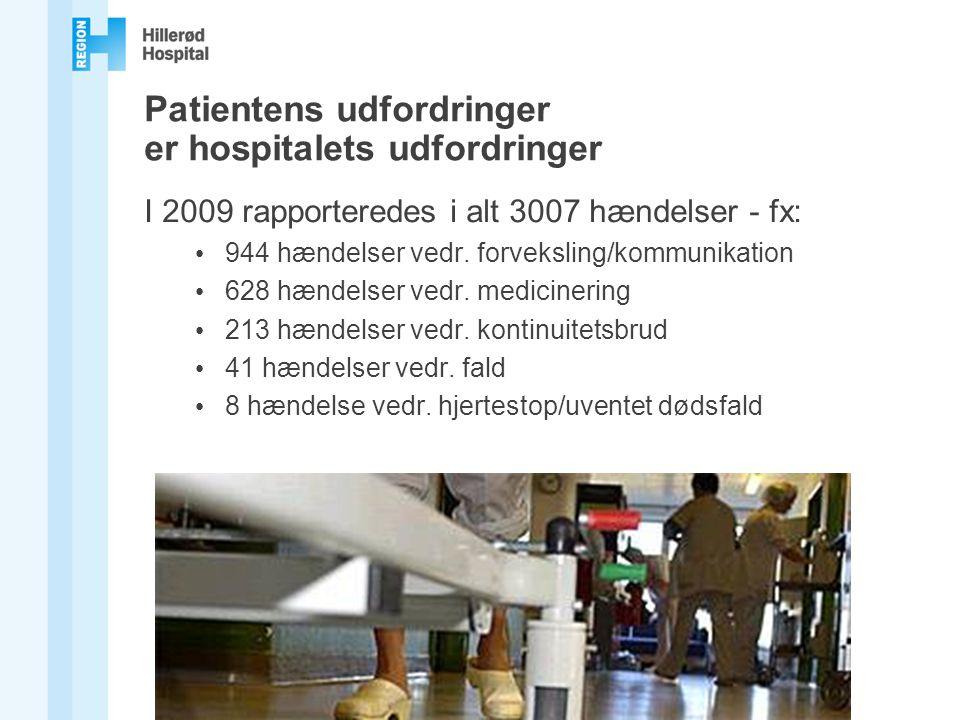 Patientens udfordringer er hospitalets udfordringer