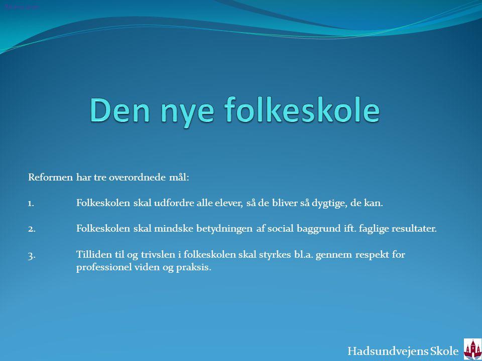 Den nye folkeskole Hadsundvejens Skole