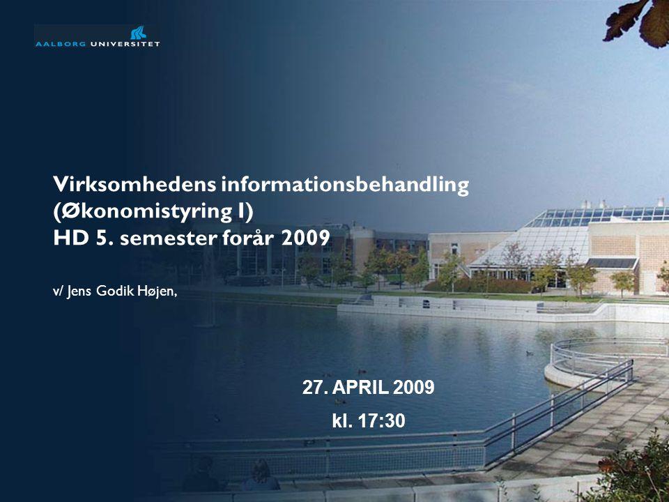 Virksomhedens informationsbehandling (Økonomistyring I) HD 5