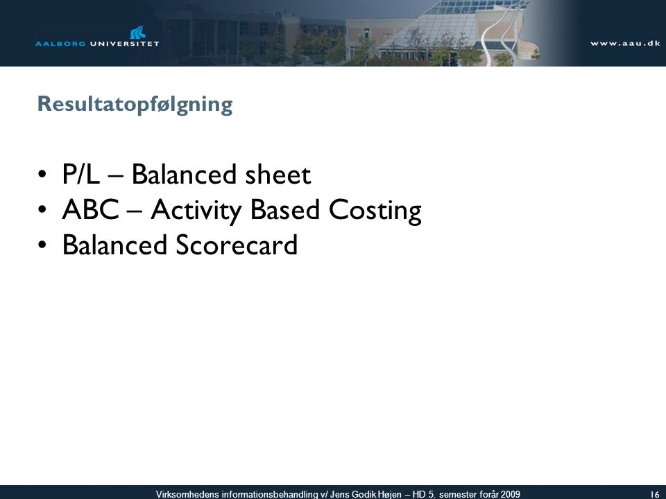 ABC – Activity Based Costing Balanced Scorecard