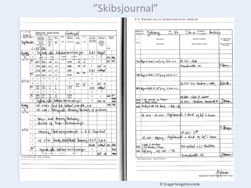 Skibsjournal © Dragør Navigationsskole