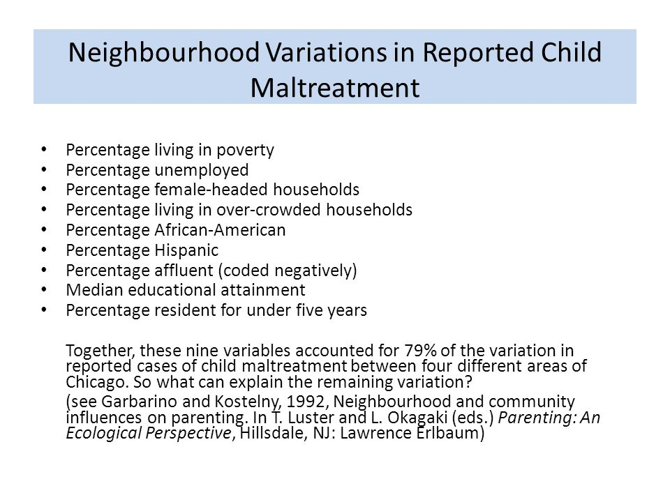 Neighbourhood Variations in Reported Child Maltreatment