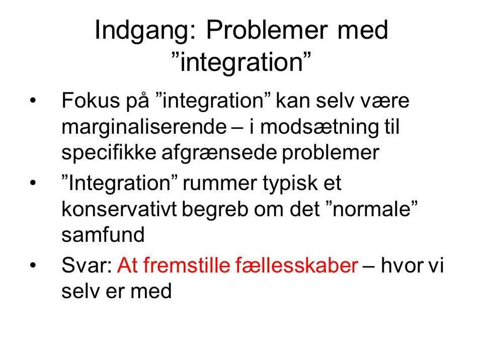 Indgang: Problemer med integration