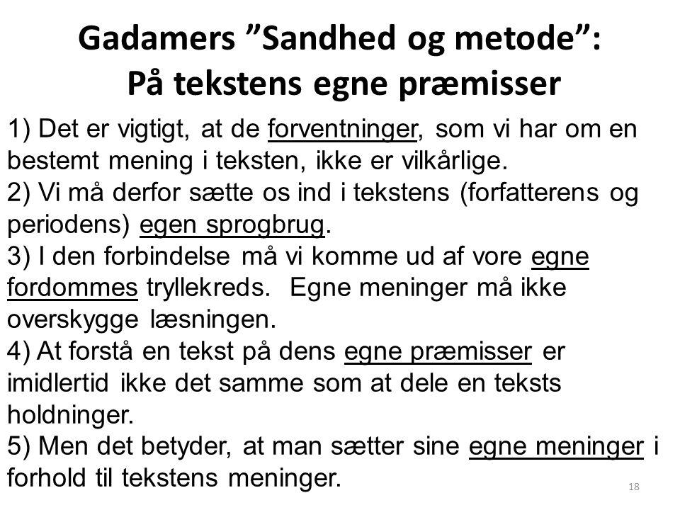 Gadamers Sandhed og metode : På tekstens egne præmisser