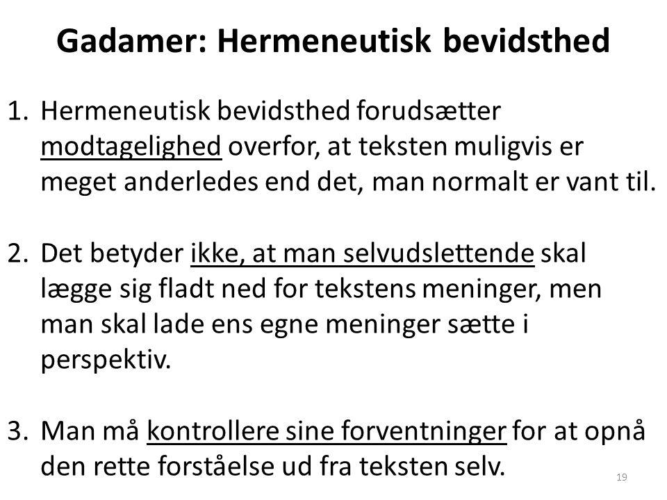 Gadamer: Hermeneutisk bevidsthed