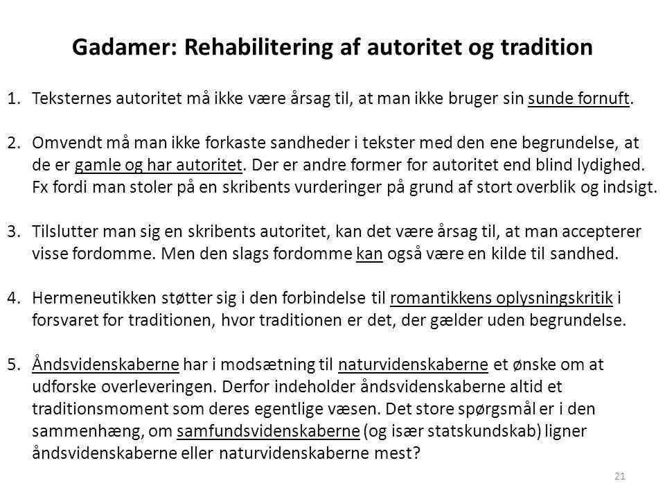 Gadamer: Rehabilitering af autoritet og tradition