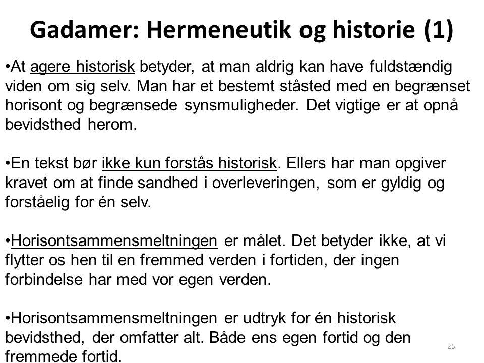 Gadamer: Hermeneutik og historie (1)
