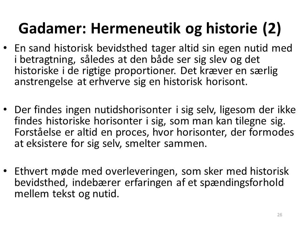 Gadamer: Hermeneutik og historie (2)