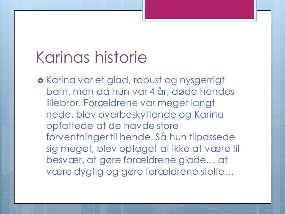 Karinas historie