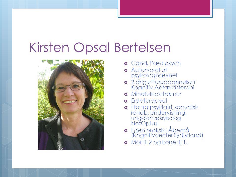 Kirsten Opsal Bertelsen