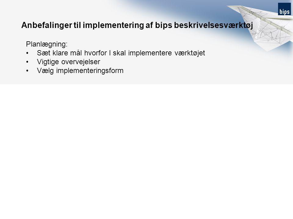 Anbefalinger til implementering af bips beskrivelsesværktøj