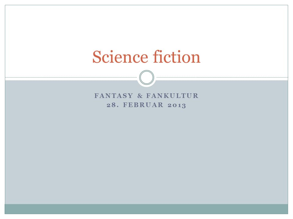 Fantasy & fankultur 28. Februar 2013