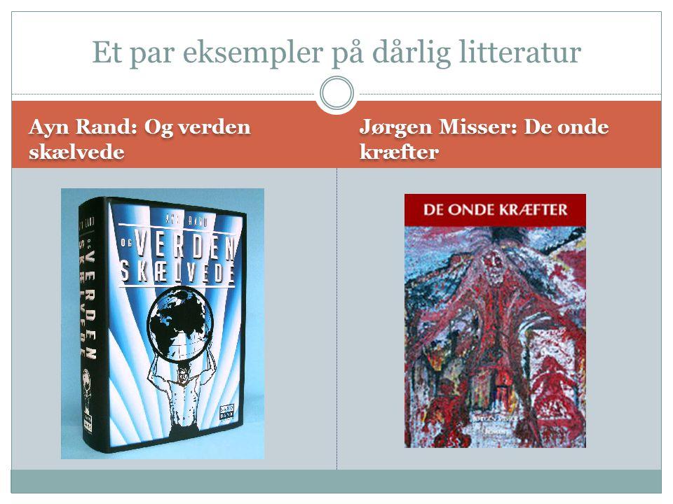 Et par eksempler på dårlig litteratur
