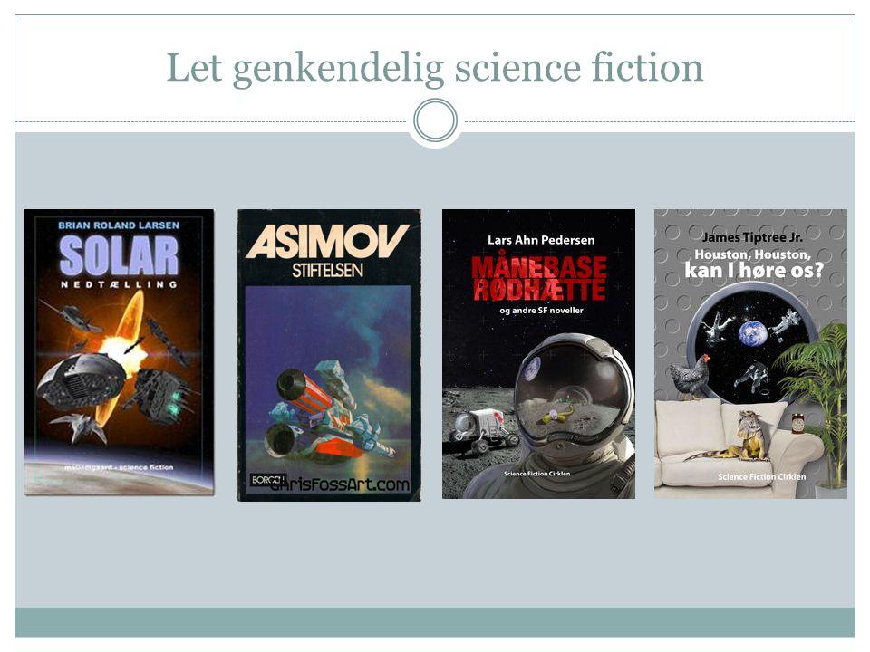 Let genkendelig science fiction