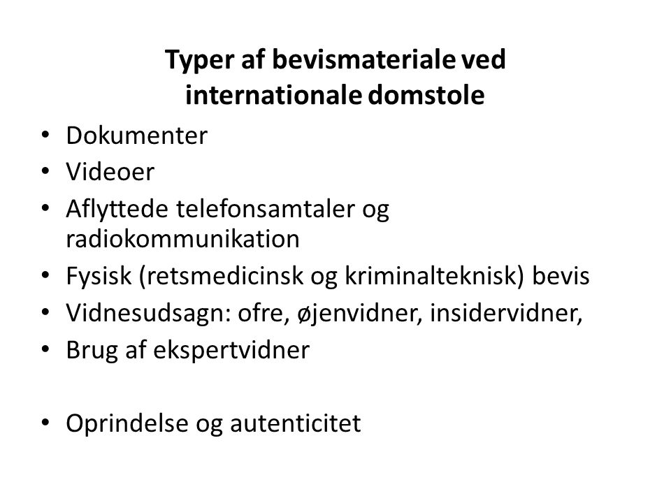 Typer af bevismateriale ved internationale domstole