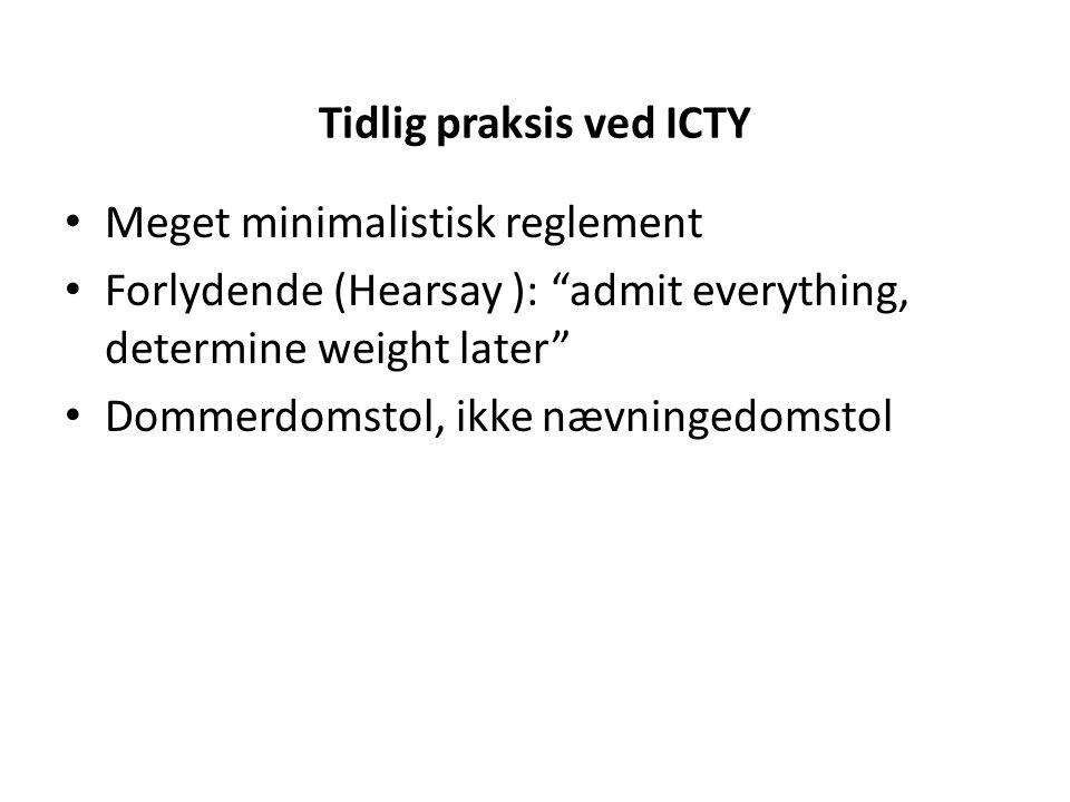 Tidlig praksis ved ICTY