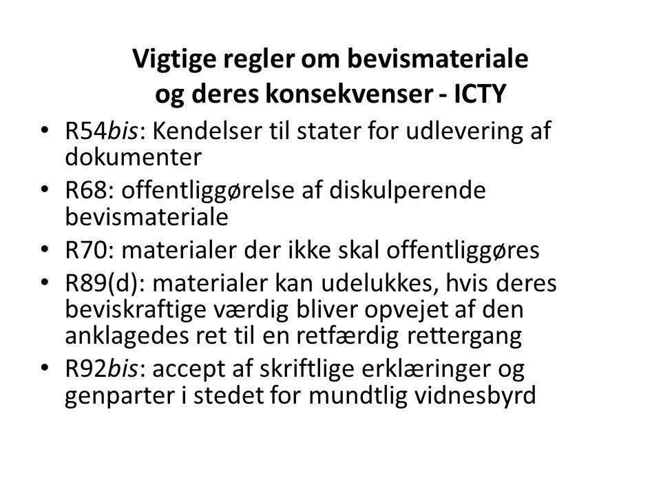 Vigtige regler om bevismateriale og deres konsekvenser - ICTY